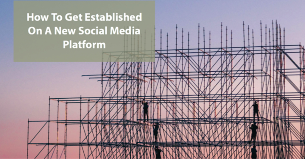 Hot to get established on a new social media platform by The Yorkshire Marketing Company
