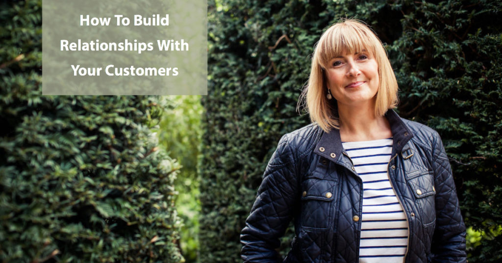 How to Build relationships with your customers by The Yorkshire Marketing Company