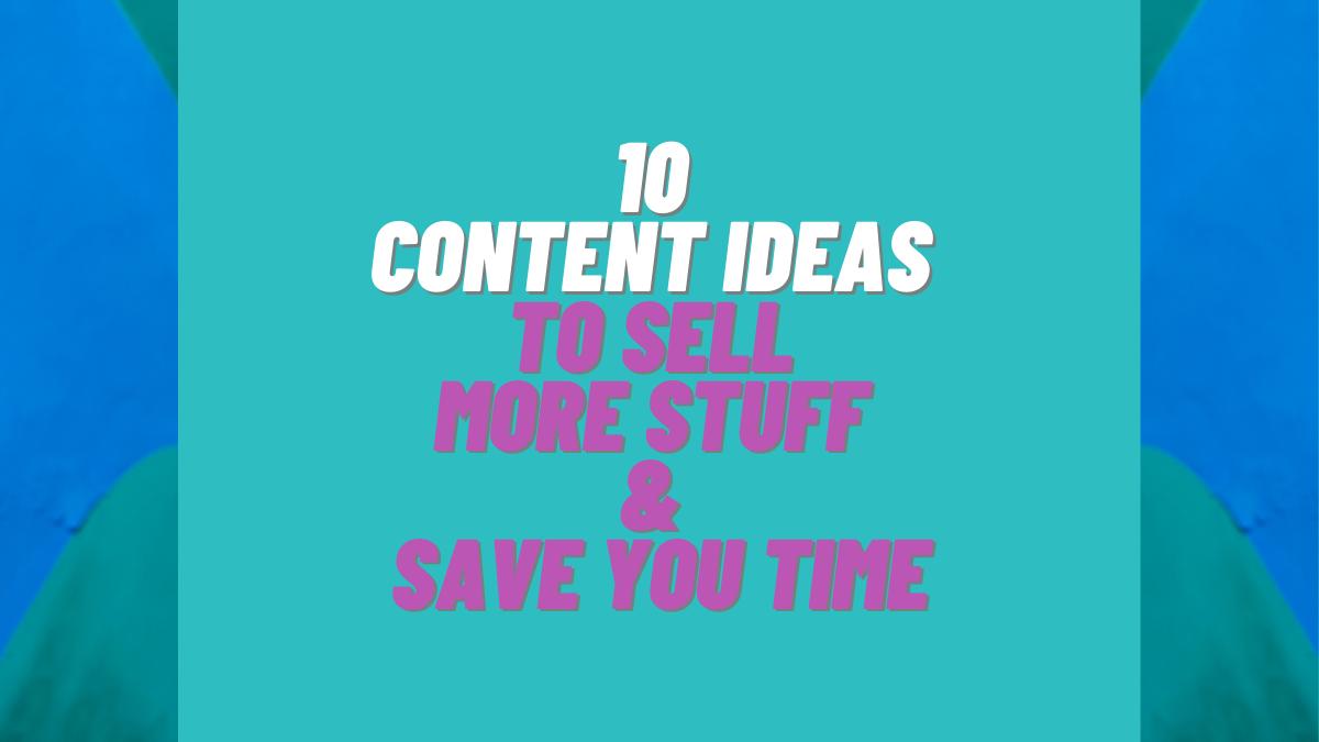 10 Social Media Content Ideas